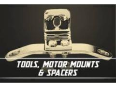 Tools, Motor Mounts & Spacers